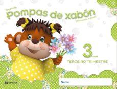pompas de xabón 3 anos. terceiro trimestre educación infantil-9788499146737