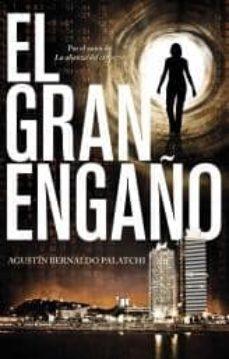 Libro de computadora gratis para descargar EL GRAN ENGAÑO 9788499186337