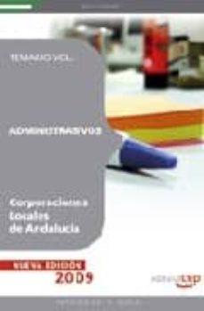 Comercioslatinos.es Administrativos Corporaciones Locales De Andalucia. Temario. Vol.i Image