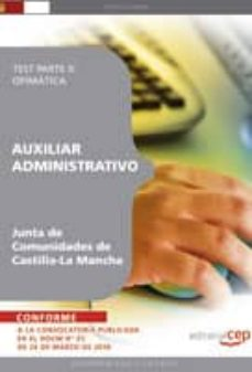 auxiliar administrativo junta de comunidades de castilla-la manc ha: test parte ii: ofimatica-9788499377537