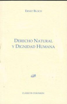 derecho natural y dignidad humana-ernst bloch-9788499821337