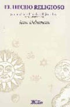 Bressoamisuradi.it El Hecho Religioso: Una Enciclopedia De Las Religiones Image