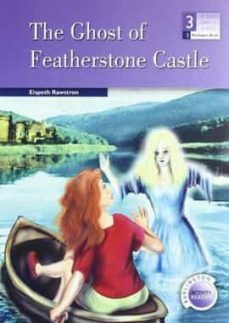 Libros gratis para descargar en kindle fire THE GHOST OF FEATHERSTONE CASTLE (3ª ESO) in Spanish 9789963475537