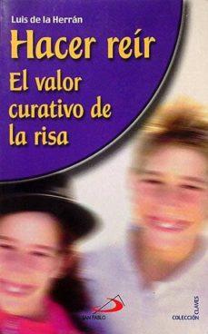 Hacer Reír El Valor Curativo De La Risa Pdf Ebook Pdf Collection