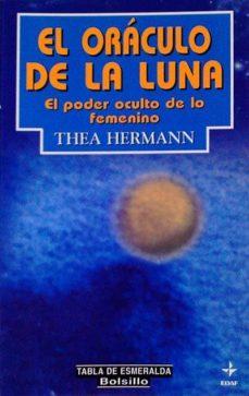 EL ORÁCULO DE LA LUNA - THEA HERMANN |