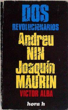 Inciertagloria.es Dos Revolucionarios. Andreu Nin. Joaquín Maurin Image