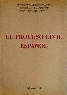 EL PROCESO CIVIL ESPAÑOL - VVAA | Triangledh.org