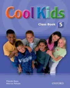 Descargar COOL KIDS 5: STUDENT S BOOK gratis pdf - leer online