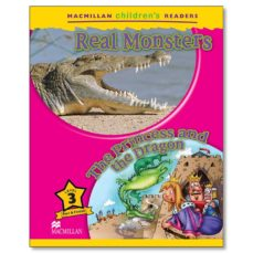 Descargar gratis bookworm MACMILLAN CHILDREN S READERS: REAL MONSTERS / THE PRINCESS AND THE DRAGON: LEVEL 3