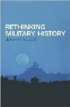 rethinking military history-jeremy black-9780415275347