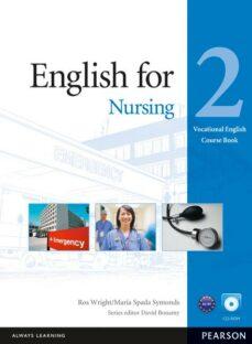 Ebook descargar gratis para kindle ENGLISH FOR NURSING 2 COURSEBOOK (WITH AUDIO CD) 9781408269947