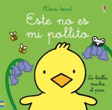Vinisenzatrucco.it Este No Es Mi Pollito (¡Toca, Toca!) Image