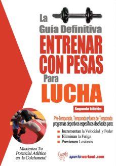 la guía definitiva - entrenar con pesas para lucha (ebook)-rob price-9781619841147