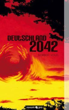 deutschland 2042 (ebook)-norbert vogel-9783990268247