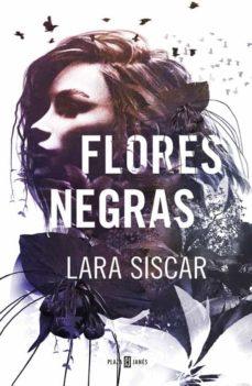 Descarga gratuita de libros en inglés. FLORES NEGRAS in Spanish de LARA SISCAR 9788401019647
