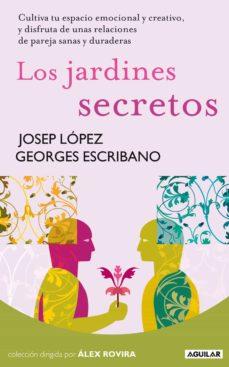 los jardines secretos-josep lopez-9788403100947