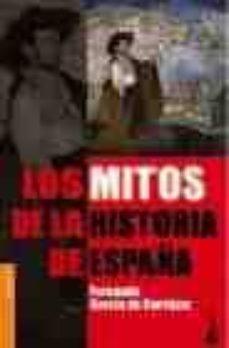 Relaismarechiaro.it Bkt5e Los Mitos De La Historia De España Image