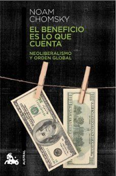 Officinefritz.it El Beneficio Es Lo Que Cuenta: Neoliberalismo Y Orden Global Image