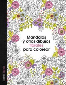 mandalas y otros dibujos florales para colorear-9788408153047