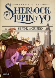 Bressoamisuradi.it Sherlock, Lupin Y Yo 10: El Señor Del Crimen Image