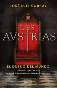 Los primeros 90 días de descarga gratuita del libro. LOS AUSTRIAS. EL DUEÑO DEL MUNDO 9788408205647