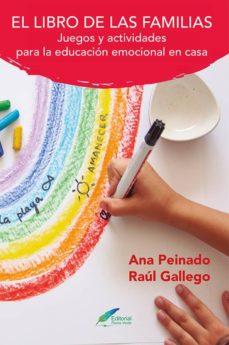 Descargar EL LIBRO DE LAS FAMILIAS. JUEGOS Y ACTIVIDADES PARA LA EDUCACION EMOCIONAL EN CASA gratis pdf - leer online