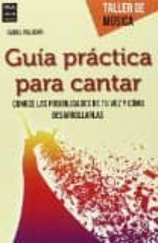 guia practica para cantar-isabel villagar-9788415256847