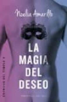Descargar ebook francais gratuit LA MAGIA DEL DESEO CHM (Literatura española)