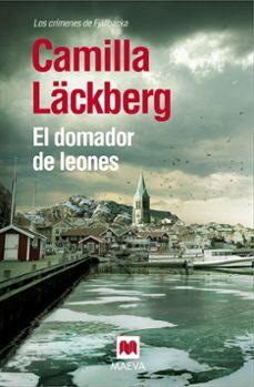 Descargar libros de google books mac EL DOMADOR DE LEONES (SERIE FJÄLLBACKA 9)