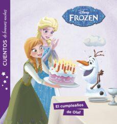 Vinisenzatrucco.it Frozen: Cuentos De Buenas Noches. El Cumpleaños De Olaf Image