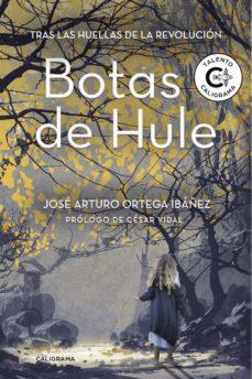 Relaismarechiaro.it (I.b.d.) Botas De Hule: Tras Las Huellas De La Revolucion Image