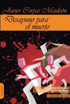 eBooks descarga gratuita pdf DESAYUNO PARA EL MUERTO FB2 MOBI 9788417433147