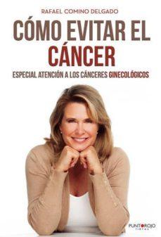 Libros gratis para descargar para pc. COMO EVITAR EL CANCER en español