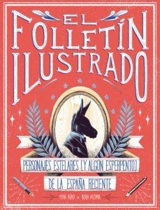 Descargar y leer EL FOLLETIN ILUSTRADO gratis pdf online 1