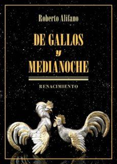 Scribd libros descargador DE GALLOS Y MEDIANOCHE in Spanish de ROBERTO ALIFANO 9788417950347 iBook DJVU