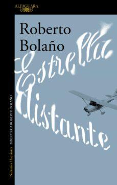 Descargar ebooks para ipod touch gratis ESTRELLA DISTANTE de ROBERTO BOLAÑO MOBI (Literatura española) 9788420426747