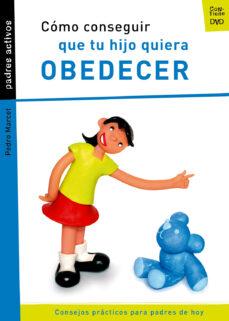 Debatecd.mx Como Conseguir Que Tu Hijo Quiera Obedecer (Incluye Dvd) Image