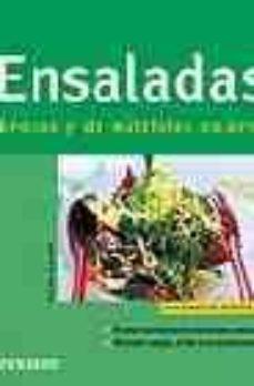 Carreracentenariometro.es Ensaladas Sabrosas Y De Multiples Colores: Sabrosas En Cualquier Epoca Del Año (Cocina Facil) Image