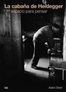Encuentroelemadrid.es La Cabaña De Heidegger: Un Espacio Para Pensar Image