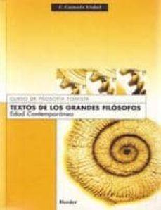 textos de los grandes filosofos: edad contemporanea-9788425409547