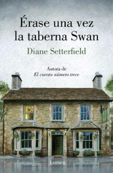 érase una vez la taberna swan-diane setterfield-9788426405647