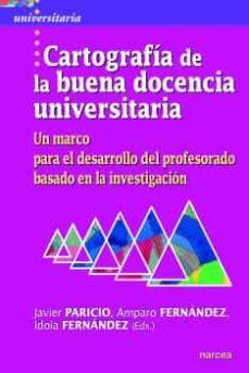 Descargar CARTOGRAFIA DE LA BUENA DOCENCIA UNIVERSITARIA gratis pdf - leer online