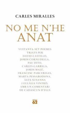 Bressoamisuradi.it No Me N He Anat ( Vuitanta-set Poemes) Image