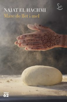 mare de llet i mel-najat el hachmi-9788429776447