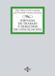 jornada de trabajo y derechos de conciliación (ebook)-pilar nuñez-cortes contreras-jose fernando lousada arochena-9788430967247
