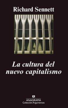 Iguanabus.es La Cultura Del Nuevo Capitalismo (2ª Ed.) Image