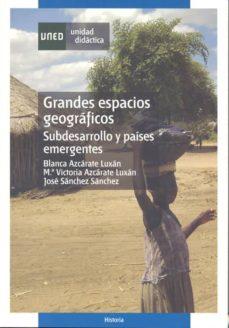Cronouno.es Grandes Espacios Geograficos Subdesarrollo Y Paises Emergentes Image