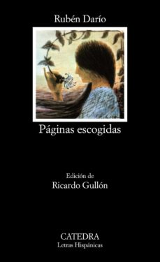 paginas escogidas (13ª ed.)-ruben dario-9788437601847