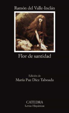 flor de santidad-ramon maria del valle inclan-9788437611747