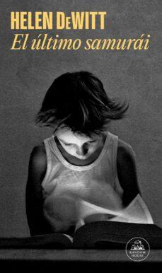 Descargar ebook en francés gratis EL ÚLTIMO SAMURÁI (Spanish Edition) MOBI de HELEN DEWITT